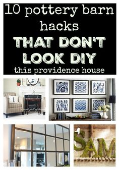 10 pottery barn hacks that don't look diy: This Providence House