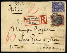 GERMAN OFFICES IN CHINA, PETSCHILI ISSUE - Italy, 1901. Registered double rate cover sent from German P.O. at Peking to Italy franked with 2...