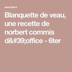 Norbert commis d 39 office recettes blogs de cuisine for Livre cuisine norbert
