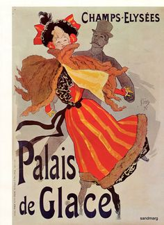 Jules Cheret 1896 Champs Elysees Paris Palais de Glace