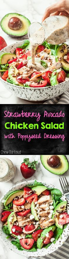 Strawberry Avocado Chicken Salad with Healthy Oil-Free Poppyseed Dressing. #strawberry #avocado #chicken #salad www.chewoutloud.com