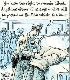 You have the right to remain silent anything either of us says or does will be posted on YouTube within the hour   Anonymous ART of Revolution