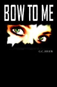 Bow To Me by G. C. Julien ebook deal