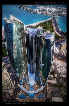 Fabulous Skyscrapers that will blow your Mind !!! (10 Pics) , Etihad Towers in Abu Dhabi - Capital of the United Arab Emirates
