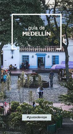 Guía sore qué ver y hacer en Medellín en dos días.