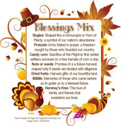 Give thanks and count your blessings with Thanksgiving Blessings Mix. Recipe and free printable Thanksgiving Blessing Mix gift tag make it easy to make Thanksgiving favors or place-settings. Fall Crafts, Holiday Crafts, Holiday Fun, Crafts For Kids, Holiday Ideas, Holiday Recipes, Holiday Quote, Preschool Projects, Holiday Themes