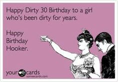 30 birthday quotes funny - Google Search