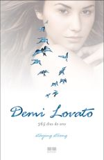 Demi Lovato – 365 Dias do Ano - Staying Strong