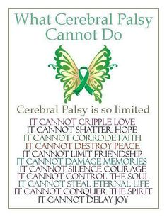 What Cerebral Palsy cannot do...