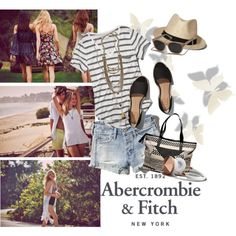 The A&F Summer Getaway Giveaway: Contest Entry by clotheshawg on Polyvore featuring Abercrombie & Fitch