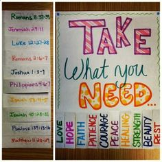 Take What You Need hand made poster: has 10 taps with inspiring words and bible verses on the back. Great for a dorm hall, small group, or bible study.