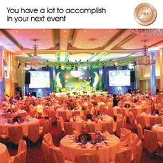 You have a lot to accomplish in your next event..