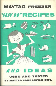 Vintage Maytag Freezer Cookbook Advertising Cook Book. $6.00, via Etsy.