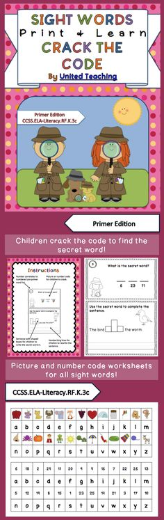 Sight Words Print + Learn Crack the Code Primer Edition. Common Core Standards: CCSS.ELA-Literacy.RF.K.3c