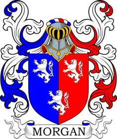 Morgan Coat of Arms Meanings and Family Crest Artwork