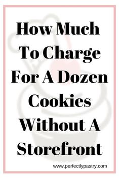 Learn how to correctly price your dozen cookies in your bakery without a storefront. Learn the right and wrong way to pricing your bakery. Home Bakery Business, Baking Business, Just Do It, Told You So, Online Bakery, Small Bakery, Food Cost, Pastry And Bakery, Positive Mindset