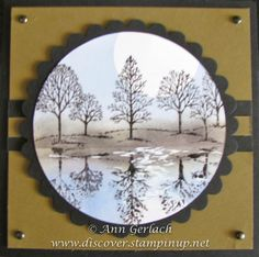 Lovely as a Tree Reflection Technique | Discover Ink – Ann Gerlach Independent Stampin' Up!® Demonstrator