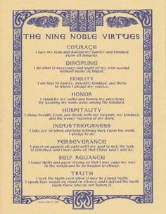 Discover the Nine Noble Virtues of antiquity with this poster, which outlines and explains the values and oaths of Courage, Discipline, Fidelity, Honor, Hospitality, Industriousness, Perseverance, Sel