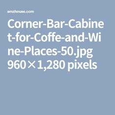 Corner-Bar-Cabinet-for-Coffe-and-Wine-Places-50.jpg 960×1,280 pixels