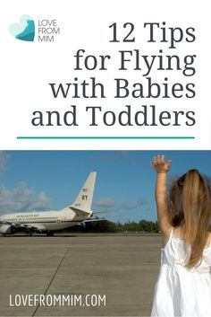 12 Tips for Flying with Babies and Toddlers. Be prepared before travelling on a plane with a baby or toddler. Find out what you need and tips and hacks to make the journey less stressful!