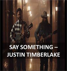Say Something Guitar Chords & Lyrics by Justin Timberlake #saysomething #justintimberlake #anyguitarchords