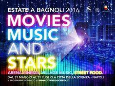 Estate 2016 a Città della Scienza: Movies Music and Stars