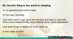 Sleep = :)
