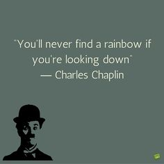 inspirational quotes about life and struggles The Best Charlie Chaplin Quotes Short Inspirational Quotes, Inspiring Quotes About Life, Motivational Quotes, Short Wise Quotes, Short Quotations, Wise Quotes About Life, Quotes Positive, Positive Thoughts, Look Up Quotes