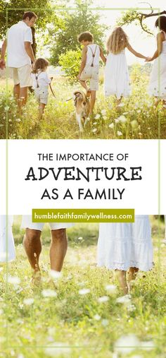 Adventure as a family creates unity, builds character and forms lasting memories! #Family #Parenting #Adventure