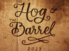 The Hog and The Barrel Dinner event at Proof on Main Museum Hotel, Distillery, Barrel, Graphics, Dinner, Signs, Dining, Barrel Roll, Graphic Design