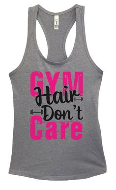 Womens Gym Hair Don't Care Grapahic Design Fitted Tank Top