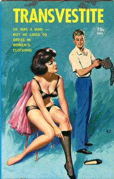 Transvestite - Giclée Canvas Print of Vintage Pulp Paperback. Yes but was he a sweet one? And how was he able to get that much cleavage? He must have really large man boobs. Crime, Pulp Fiction Book, Pump Fiction, Pulp Magazine, Magazine Covers, Pulp Art, Vintage Comics, Vintage Art, Up Girl