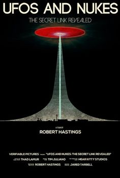 Theatrical Premiere of Robert Hastings' UFOs and Nukes Film