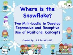 Hello!  Thank you for looking at / downloading – Where Is the Snowflake? Two Mini-books to Develop Receptive or Expressive Language, Specifically Use of Positional Concepts.  The first book was designed for the students to follow a directive and to glue the snowflake accordingly and the second was created for the students to label the positional concept.