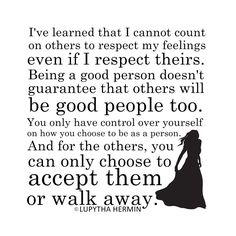 Accept them or walk away, it's your choice.