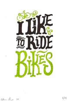 I like to ride bikes;   http://www.flickriver.com/photos/chrispiascik/2654845390/