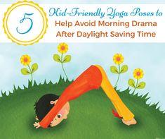 5 Kid-Friendly Yoga Poses to Help Avoid Morning Drama - Kids Yoga Poses, Yoga For Kids, 5 Kids, Help Kids, Family Yoga, Saving Time, Daylight Savings Time, Yoga Teacher, Yoga Meditation