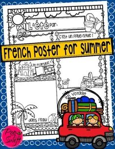 French poster for summer ~ L'été ! If your students can't stop thinking about summer break and the fun stuff that lies ahead, why not get them writing and drawing about it?!