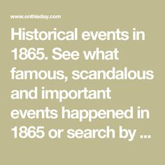 Historical events in See what famous, scandalous and important events happened in 1878 or search by date or keyword. Scandal, Dating, Shit Happens, Learning, History, Events, Search, Scrapbooking, Chinese