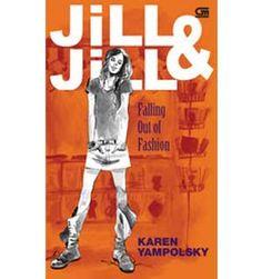 "Sedang baca ini ""Jill & Jill. Falling Out Of Fashion"" Karen Yampolski"