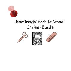 BTS.png, back to school, momtrends.com, back to school giveaway, brownie brittle, aveeno, micor kickboard, fitbit, packit freezable, pure crafted beds, glamour grid, lands end, fruit of the loom, contest bundle