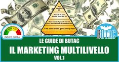 Una guida al network marketing - Parte I — BUTAC - Bufale un tanto al chilo