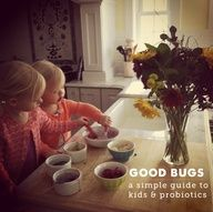 What You Need to Know About Kids and Probiotics