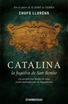 Una gran historia de amor en la España del Siglo de oro, por el autor de Te daré la tierra. http://www.imosver.com/es/libro/catalina-la-fugitiva-de-san-benito_6431430010