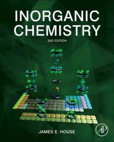"Read ""Inorganic Chemistry"" by James House available from Rakuten Kobo. This textbook provides essential information for students of inorganic chemistry or for chemists pursuing self-study. Civil Engineering Construction, Math Formulas, Materials Science, Textbook, Nonfiction, Biology, Chemistry, Physics, This Book"