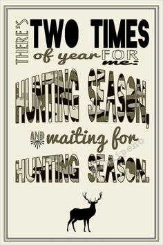 Duck Hunting Season Quote INSTANT DOWNLOAD Print Printable Wall Art Decor Man Cave Home or Office Decor Camouflage Camo by Jalipeno, $5.00. A fabulous birthday, just because, Christmas or Hanukkah gift for a hunter friend, co-worker, boss, supervisor, assistant or friend! Great last-minute gift too since it is an INSTANT DOWNLOAD! Check the shop for more printable wall decor! www.etsy.com/... #Christmas #thanksgiving #Holiday #quote