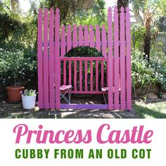 Princess Castle Cubby from an old cot