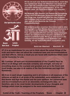 98) Consider, all laws and recommendations of the  Creation have an effect on all things with absolute certainty and strength, not  only on everything down to the coarsest and greatest and up to the finest and  most tender, but also in all realms of the fine-fluidalness and  high-fine-fluidalness.