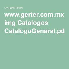 www.gerter.com.mx img Catalogos CatalogoGeneral.pdf