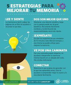 ¡Siempre se puede mejorar! Pon en práctica estas estrategias y mejora tu #memoria. #Infografia #Laureate